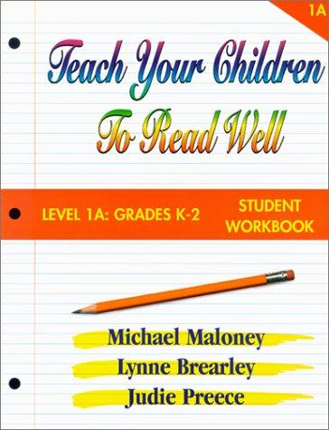Teach Your Children to Read Well: Level 1A Grades K-2 by Mike Maloney