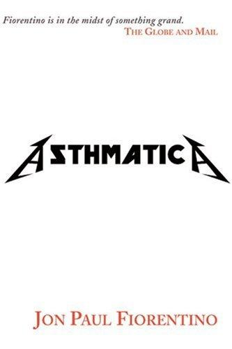 Asthmatica by Jon Paul Fiorentino