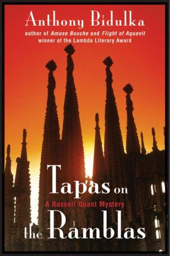 Tapas on the Ramblas by Anthony Bidulka