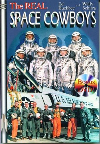The Real Space Cowboys by Wally Schirra
