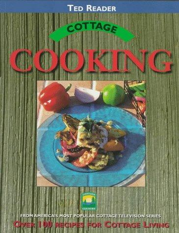Cottage Cooking (Cottage Country) by Ted Reader