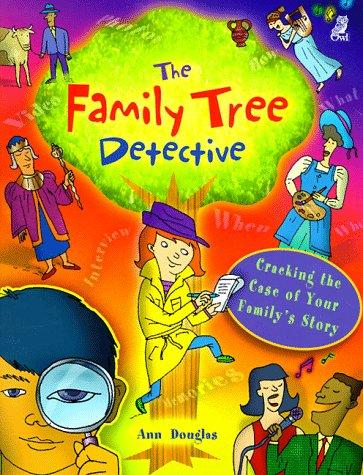 The Family Tree Detective by Ann Douglas