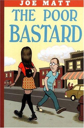 The Poor Bastard