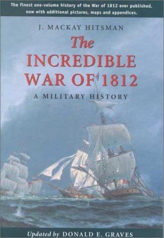 Image 0 of The Incredible War of 1812: A Military History
