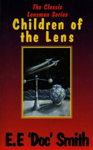 Children of the Lens by Edward Elmer Smith