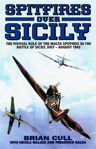 SPITFIRES OVER SICILY by Brian Cull