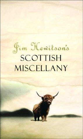 Jim Hewitson's Scottish miscellany by Jim Hewitson