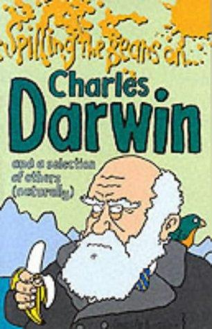 Spilling the Beans on Charles Darwin (Spilling the Beans) by Martin Oliver
