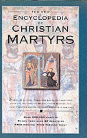 Encyclopedia of Christian Martyrs by Robert Backhouse