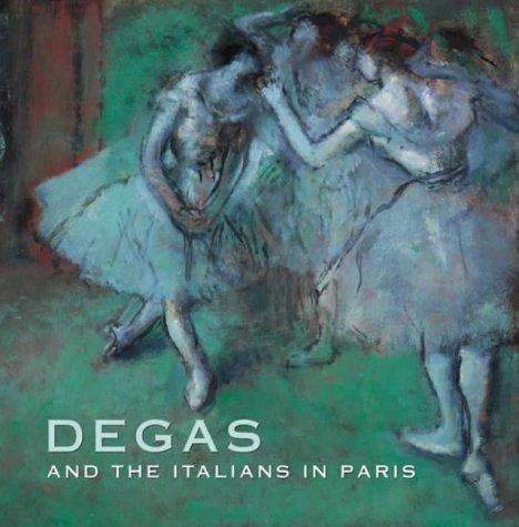 Degas and the Italians in Paris by Ann Dumas
