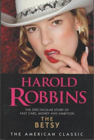The Betsy (American Classic) by Harold Robbins