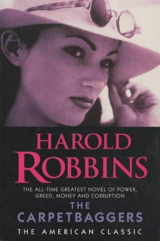 The Carpetbaggers (American Classic) by Harold Robbins