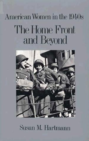 The home front and beyond by Susan M. Hartmann