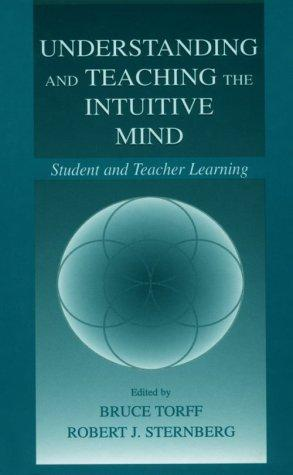 Understanding and teaching the intuitive mind by