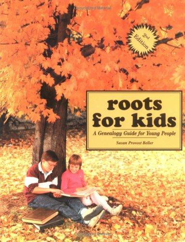 Roots for Kids by Susan Provost Beller