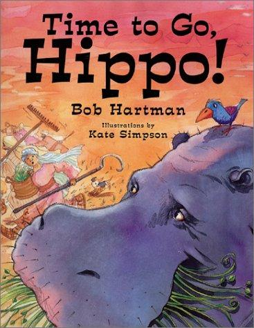 Time to Go, Hippo!