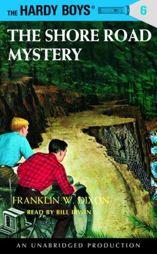 The Shore Road Mystery (Hardy Boys, 6) by Franklin W. Dixon