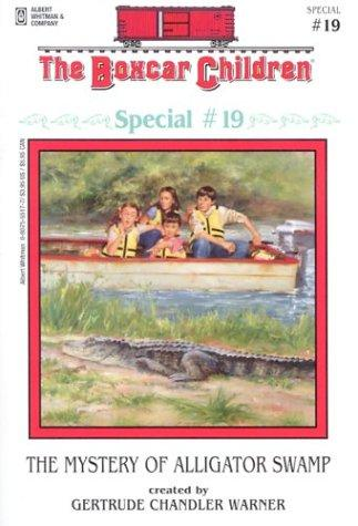 The Mystery of Alligator Swamp by Gertrude Chandler Warner