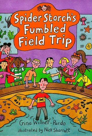 Spider Storch's fumbled field trip by Gina Willner-Pardo