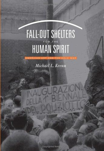 Fall-Out Shelters for the Human Spirit by Michael L. Krenn