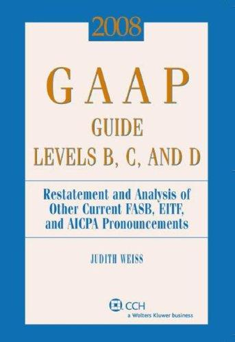 GAAP Guide Levels B, C, and D (2008) (Gaap Guide. Levels B, C and D) by Judith Weiss