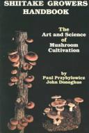 Shiitake growers handbook by Paul Przybylowicz