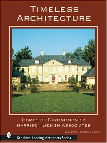 Timeless Architecture by Elizabeth Meredith Dowling