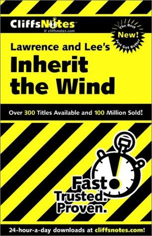 CliffsNotes Lawrence and Lee's Inherit the wind by Suzanne Pavlos