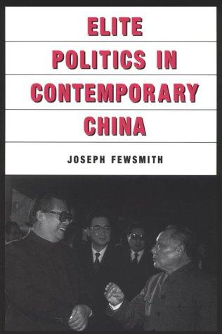 Elite Politics in Contemporary China (East Gate Books) by Joseph Fewsmith