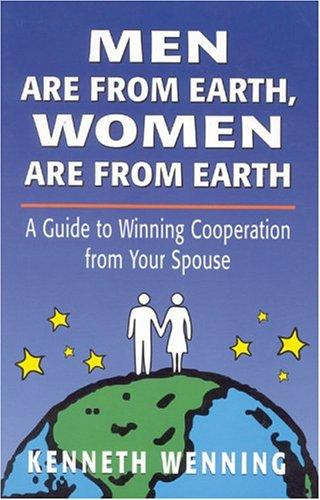Men are from Earth, women are from Earth by Kenneth Wenning