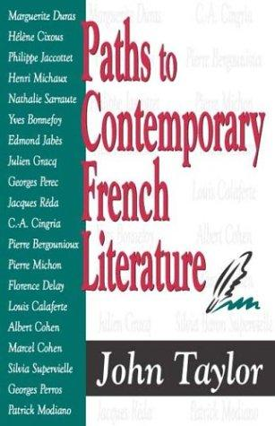 Paths to contemporary French literature by Taylor, John