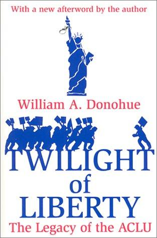 The Twilight of Liberty