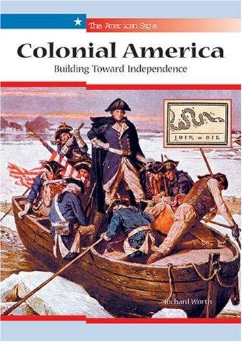 Colonial America by Richard Worth