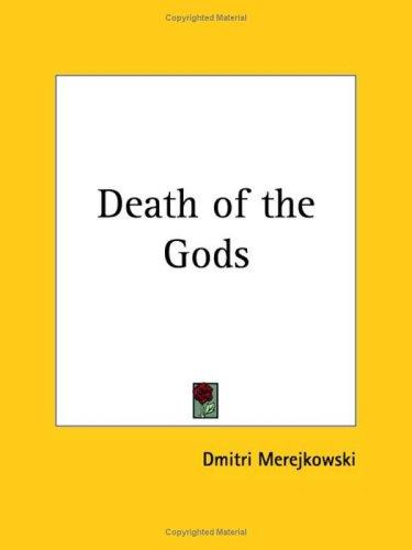 Death of the Gods by Dmitry Sergeyevich Merezhkovsky