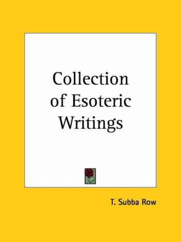 Collection of Esoteric Writings by T. Subba Row