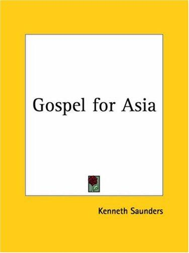 Gospel for Asia by Kenneth Saunders