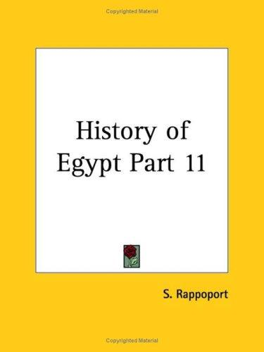 History of Egypt, Part 11 by S. Rappoport