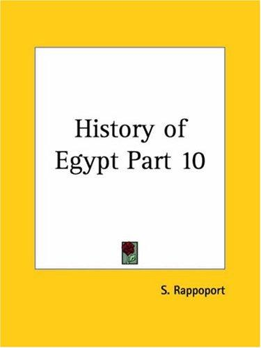 History of Egypt, Part 10 by S. Rappoport