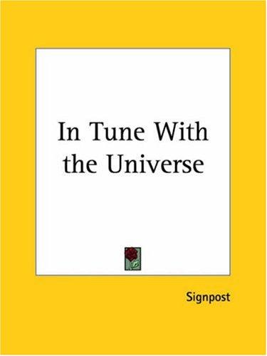 In Tune with the Universe by Signpost