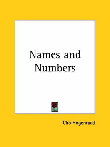 Names and Their Numbers by Mabel L. Ahmad