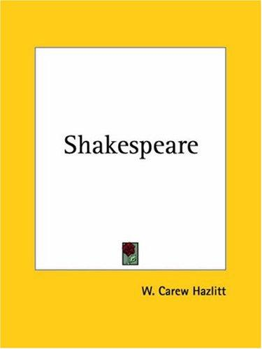 Shakespeare by W. Carew Hazlitt