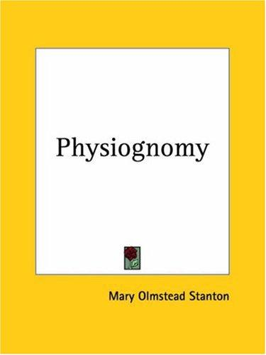 Physiognomy by Mary Olmstead Stanton