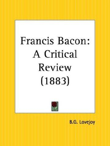 Francis Bacon by B. G. Lovejoy