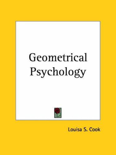 Geometrical Psychology by Louisa S. Cook