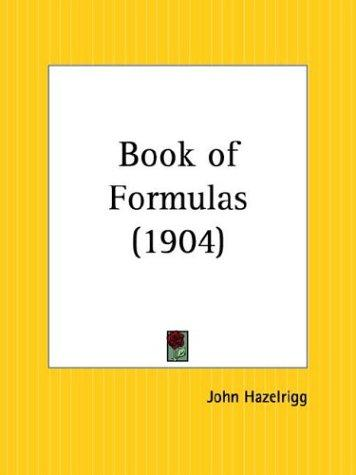 Book of Formulas by John Hazelrigg