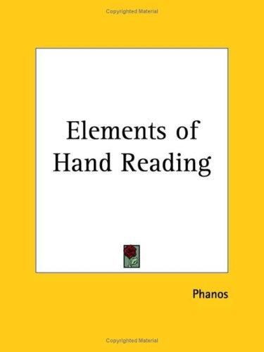 Elements of Hand Reading by Phanos