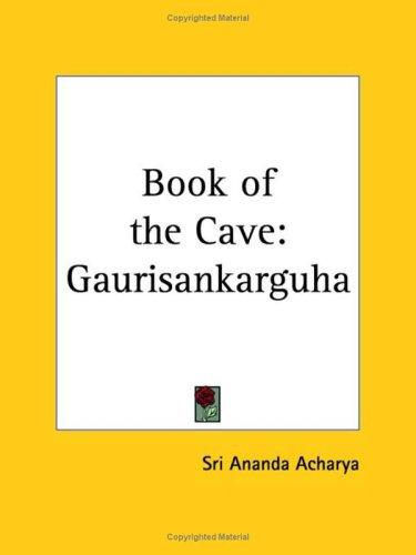 Book of the Cave by Sri Ananda Acharya