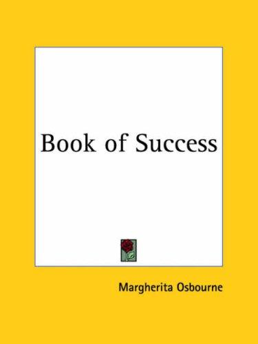 Book of Success by Margherita Osbourne