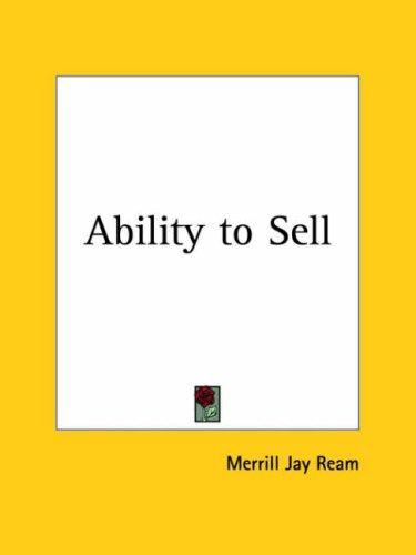 Ability to Sell by Merrill Jay Ream