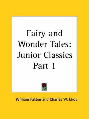 Fairy and Wonder Tales by Charles W. Eliot